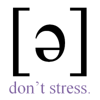 Don't Stress Schwa